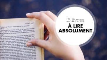 Livres à lire au moins une fois dans sa vie